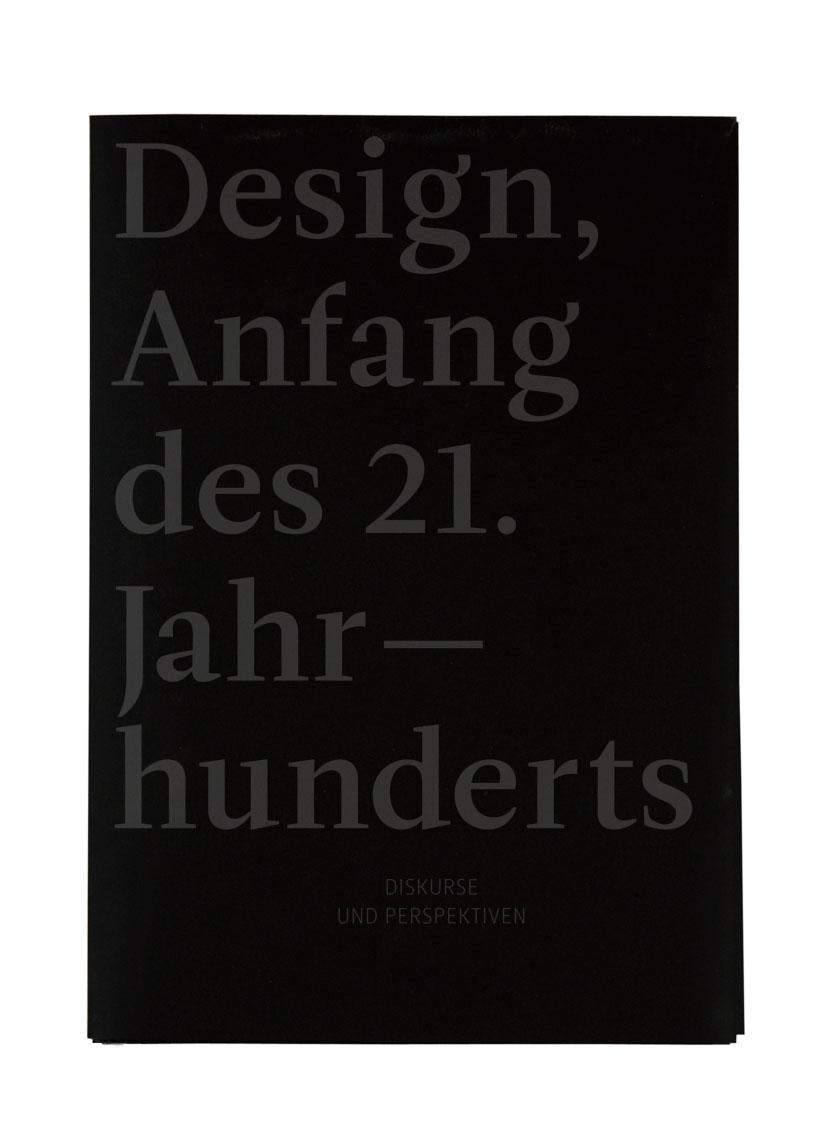 Design Anfang des 21. Jahrhunderts.